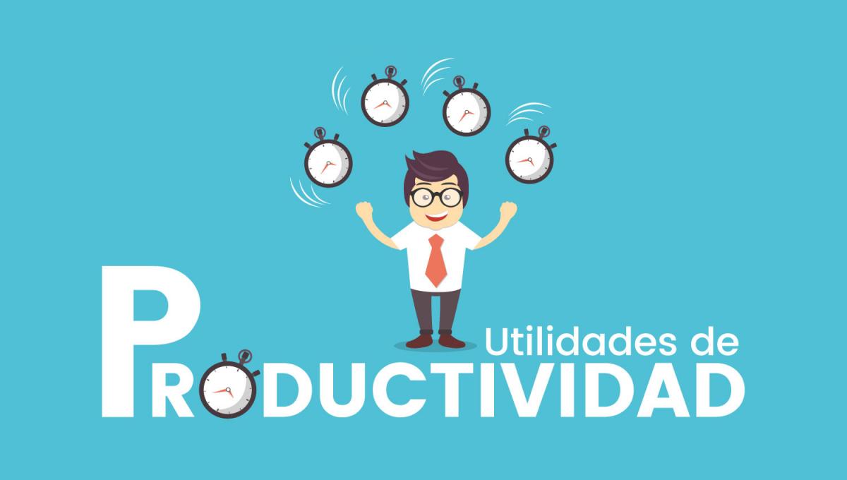Utilidades de productividad: Ahorra tiempo en tu día a día.