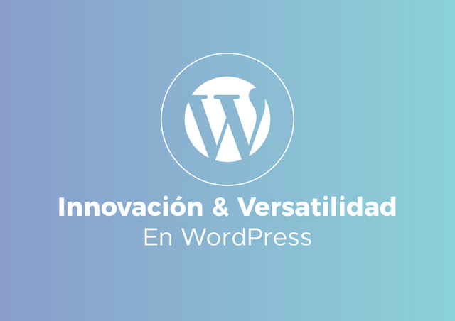 Innovación y Versatilidad WordPress