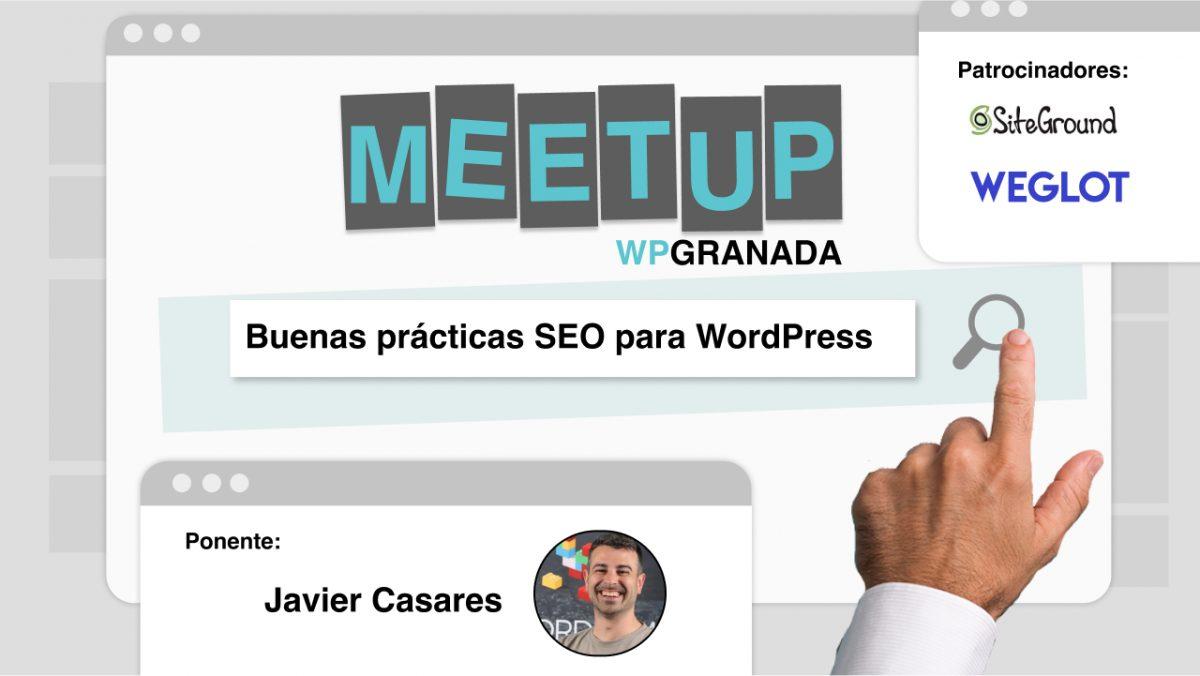 Buenas Prácticas SEO para WordPress con Javier Casares